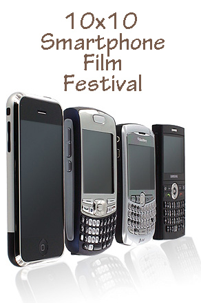 10x10 Smartphone Film Festival