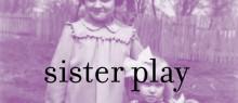 SisterPlayWebLarger-wpcf_680x294