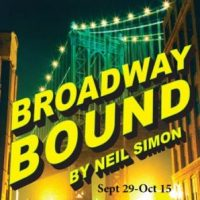 "Oldcastle Theatre Presents ""Broadway Bound"""