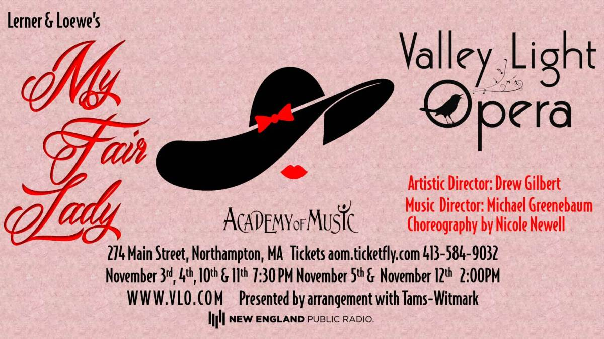 "Valley Light Opera to Present ""My Fair Lady"" at the Academy of Music"