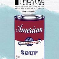 "iTheatre Saratoga Presents ""American Soup"" at the National Museum of Dance"