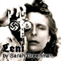 "Bridge Street's ""Leni"" Delves Into the Life of Controversial Filmmaker Leni Riefenstahl"
