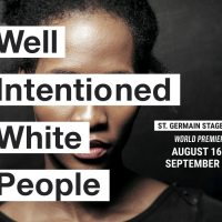 """Barrington Stage Company Presents """"Well Intentioned White People"""""""