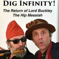 "Oliver Trager Brings Lord Richard Buckley to the Guthrie Center in ""Dig Infinity!"""
