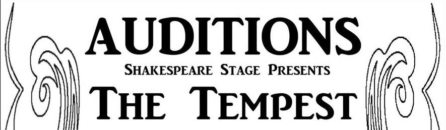 "Shakespeare Stage Announces Auditions for ""The Tempest"" 