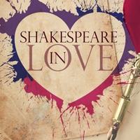"""Shakespeare in Love"" Concludes the 2018–2019 Season at Capital Repertory Theatre"