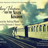 """Smith College New Play Reading Series Presents """"Mary Ventura and the Ninth Kingdom"""""""