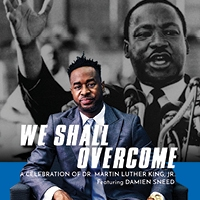 """""""We Shall Overcome"""" Plays Proctors on the Eve of Martin Luther King Jr. Day"""