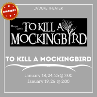 "Ja'Duke Theater Presents ""To Kill A Mockingbird"""