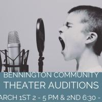 Bennington Community Theater Announces Auditions for Broadway-style Musical Revue